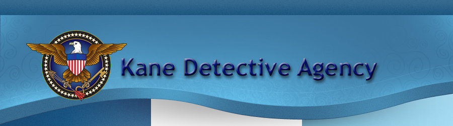 Kane Detective Agency | Private Investigation